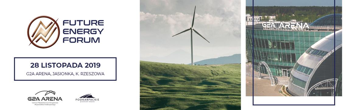 Future Energy Forum – III edycja konferencji energetycznej