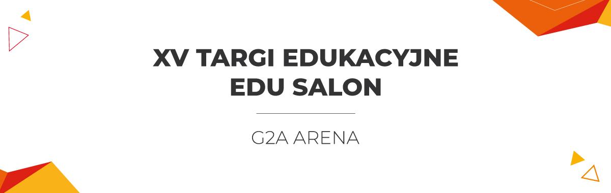 XV Targi Edukacyjne EDU SALON
