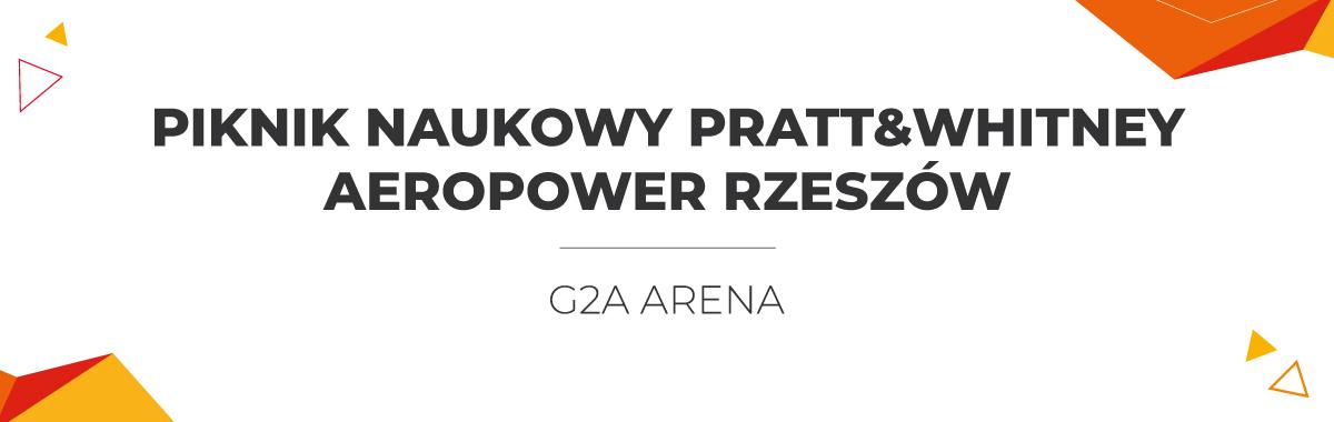 Piknik naukowy Pratt&Whitney AeroPower Rzeszów