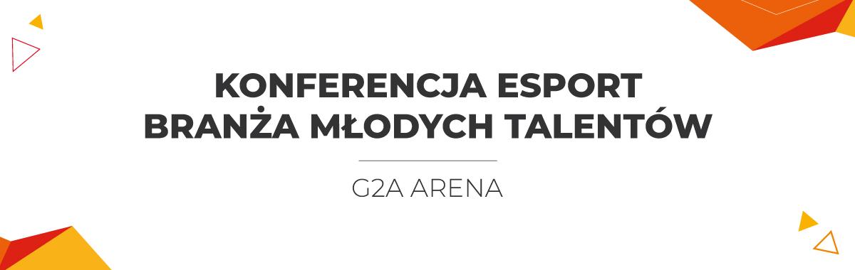 Konferencja Esport – branża młodych talentów