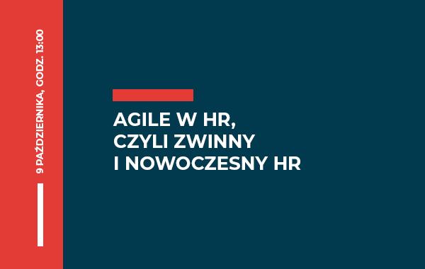 III Spotkanie z HR Arena – AGILE W HR, czyli zwinny i nowoczesny HR