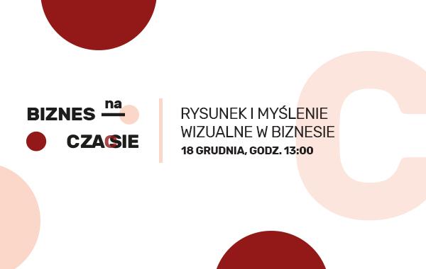 XXVI Konferencja Biznes na czasie – Rysunek i myślenie wizualne w biznesie