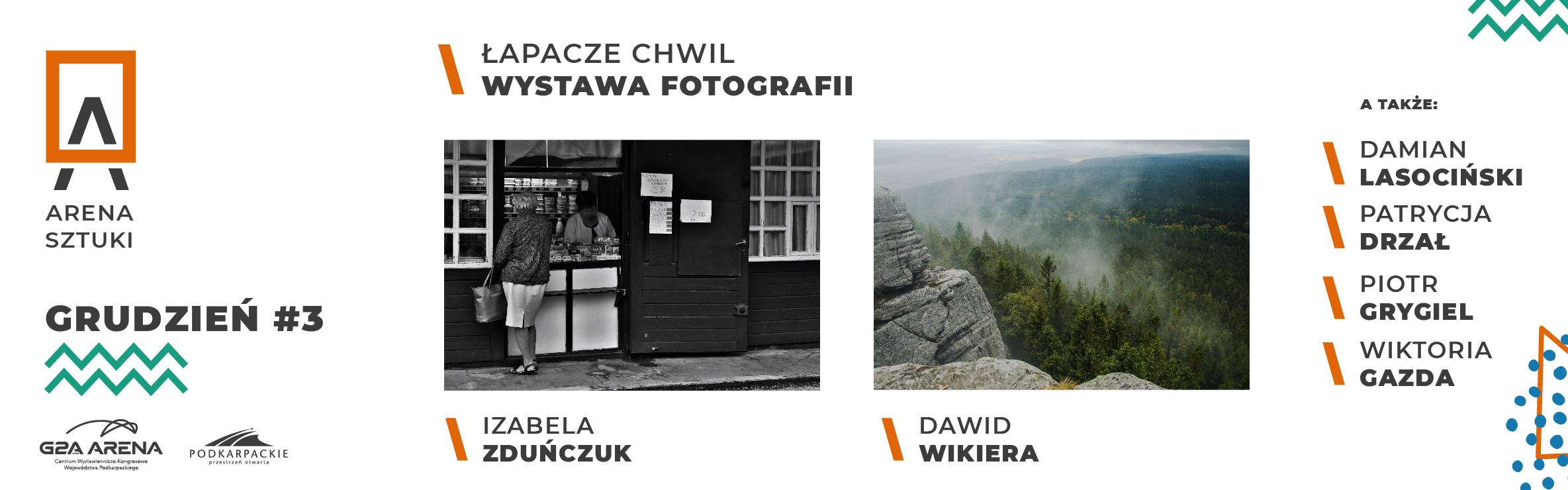 Arena Sztuki -Łapacze chwil – Wystawa Fotografii – Grudzień #3