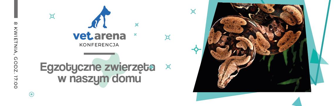 V Konferencja Vet Arena Online − Egzotyczne zwierzęta w naszym domu