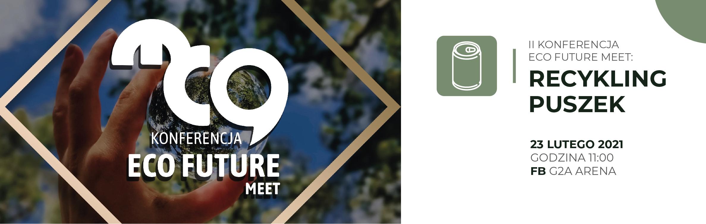III Konferencja Eco Future Meet: Kalejdoskop Zielonych Certyfikacji