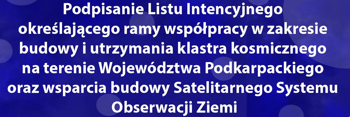 Podpisanie listu intencyjnego – Województwo Podkarpackie