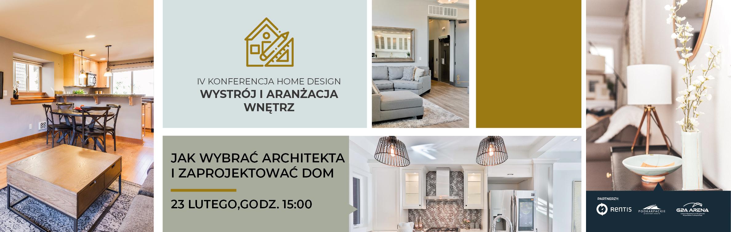 IV Konferencja Wystrój i Aranżacja Wnętrz: Jak wybrać architekta i zaprojektować dom?