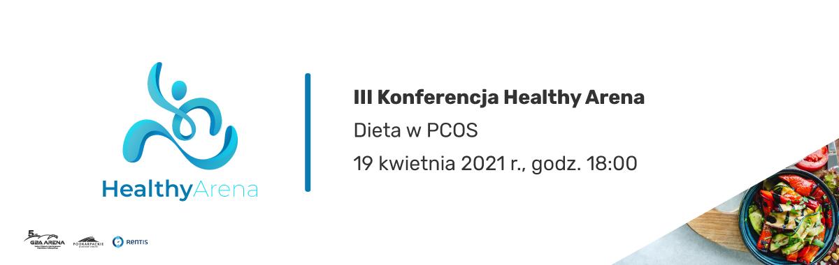 III Konferencja HEALTHY ARENA − Dieta w PCOS